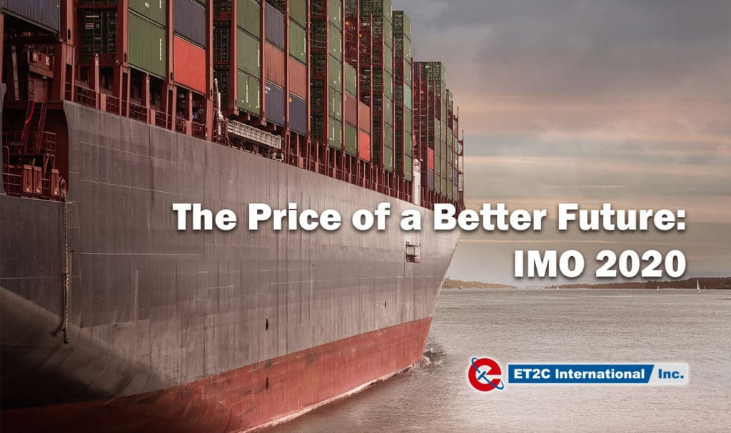 The Price of a Better Future: IMO 2020 - ET2C International