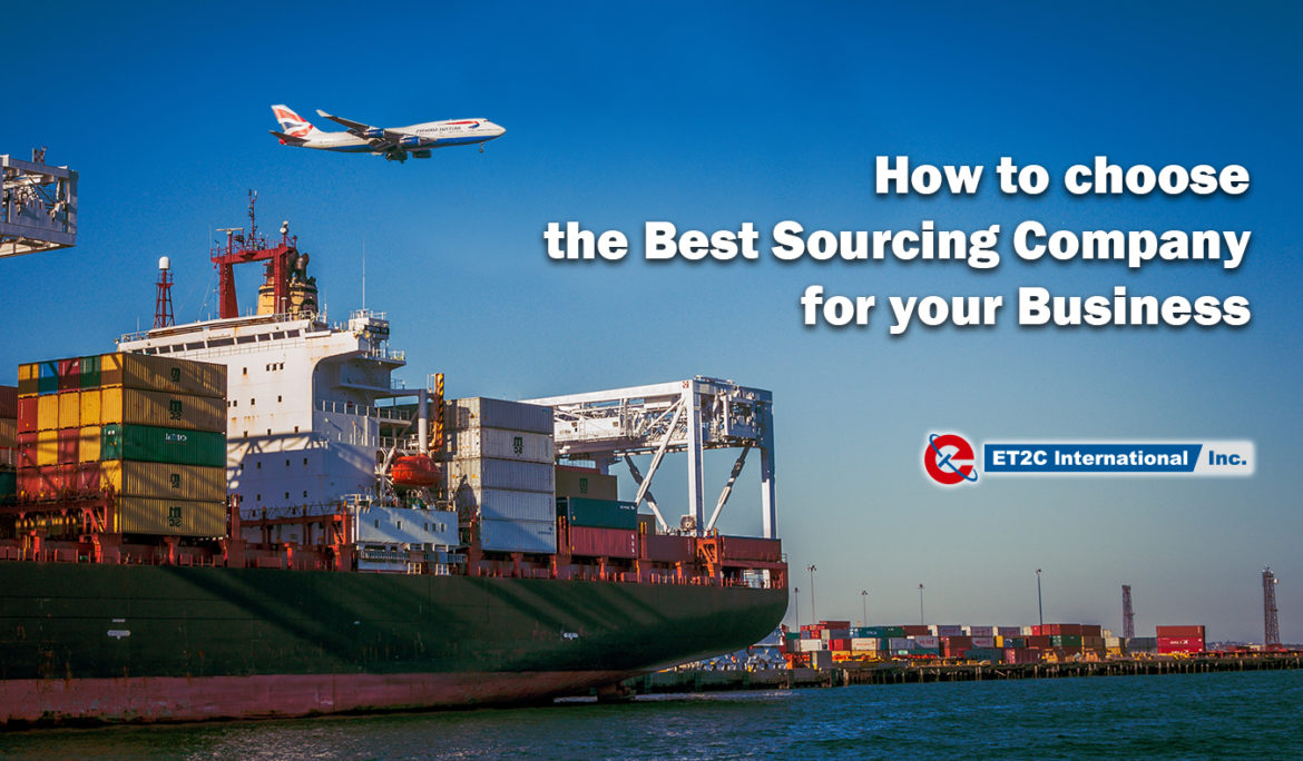 How to choose the Best Sourcing Company for Your Business