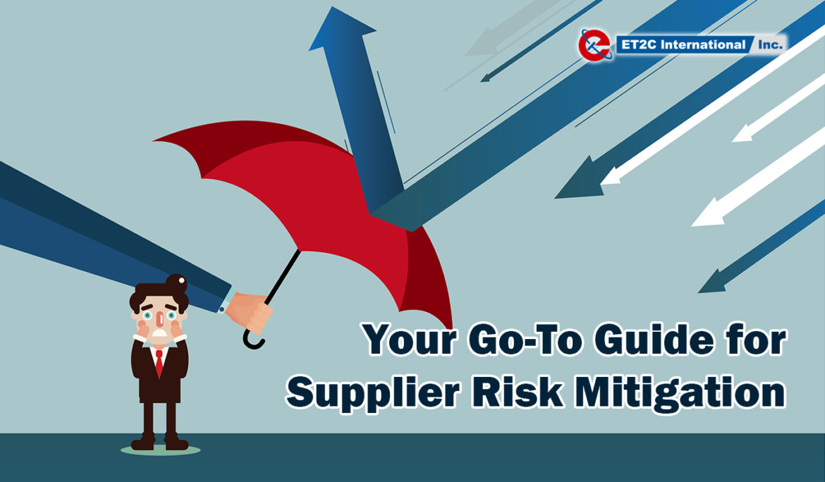 Your Go-To Guide for Supplier Risk Mitigation