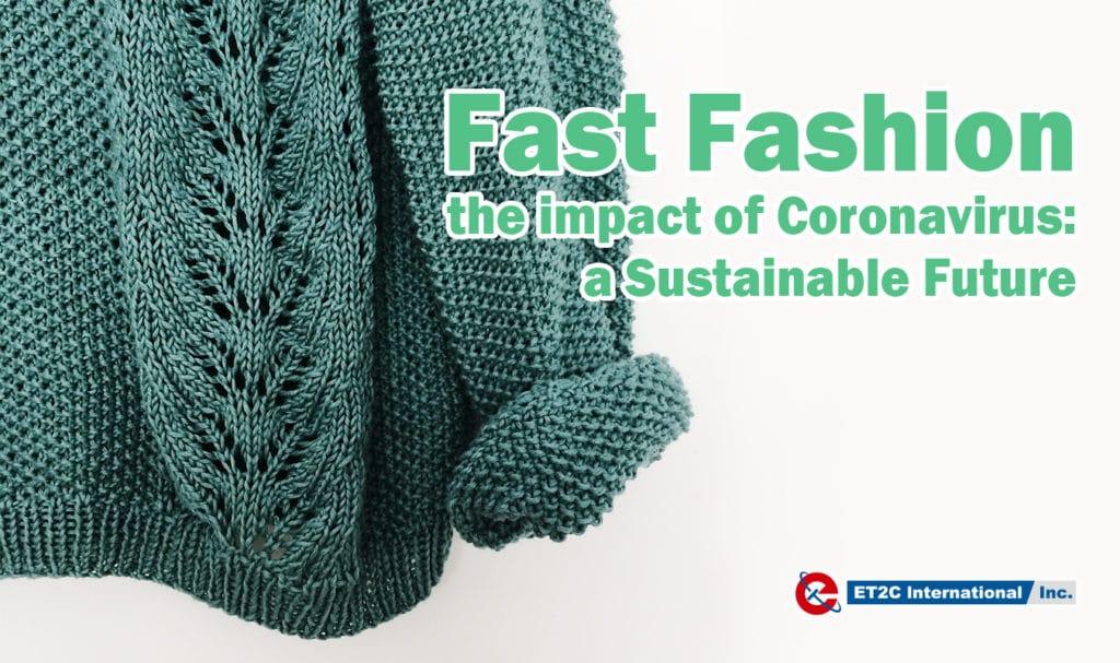 Fast Fashion coronavirus sustainability covid19