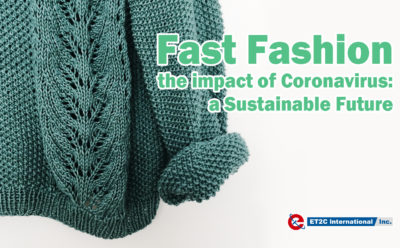 Fast Fashion – the impact of Coronavirus: a Sustainable Future