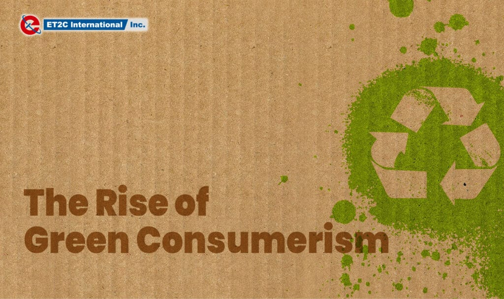 The Rise of Green Consumerism Sustainable packaging