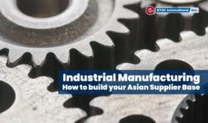 ndustrial Manufacturing Asia ET2C