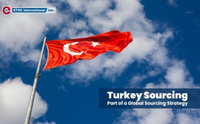 Turkey Sourcing: Part of a Global Sourcing Strategy
